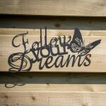 Follow your dreams muurdecoratie - metaal